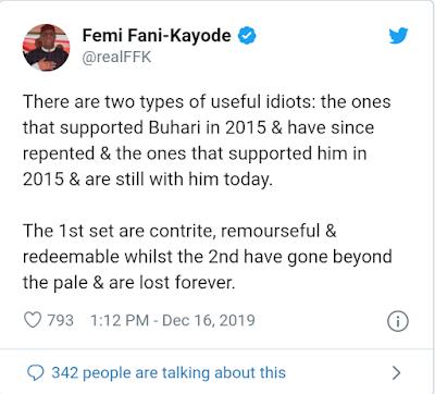 Buhari's Suporters Are 'Useful Idiots' - Femi Fani-Kayode